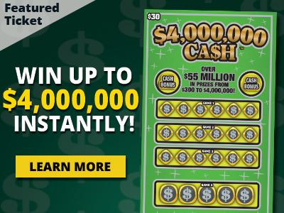 Featured ticket. Win up to four million dollars instantly! Learn more.
