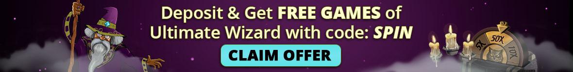Deposit and get free games of ultimate wizard with code SPIN. Claim offer.